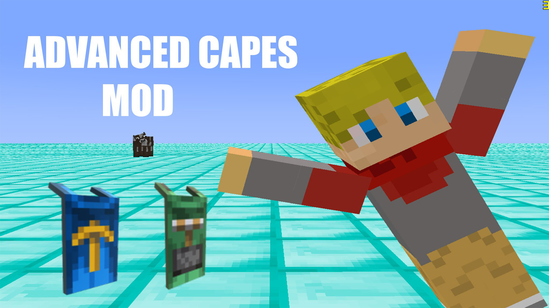 Advanced Capes Mod - 1 10 2/1 8 9/1 8/1 7 10 | Minecraft
